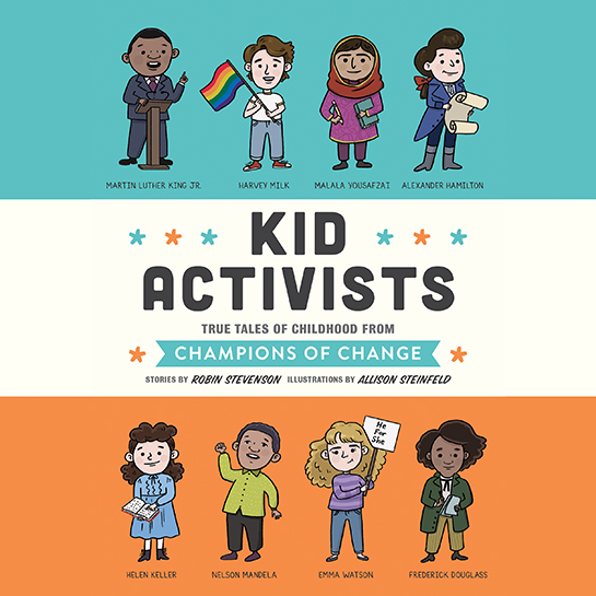 cover of Kid Activists by Robin Stevenson